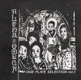 Alpha & Omega - Dub Plate Selection Vol. 1 (Mania Dub) CD